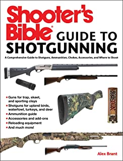 Shooter's Bible Guide to Sporting Shotguns: A Comprehensive Guide to Shotguns,..