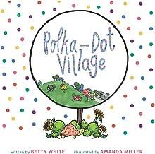 Polka-Dot Village