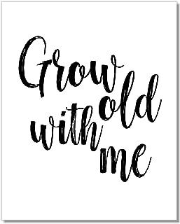 Grow Old With Me Art Print - Farmhouse Bedroom Decor - Sweet Romantic Sign - 8x10 - Unframed