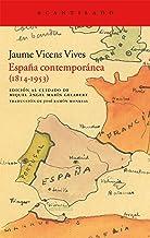 España contemporánea (1814-1953) (Acantilado)