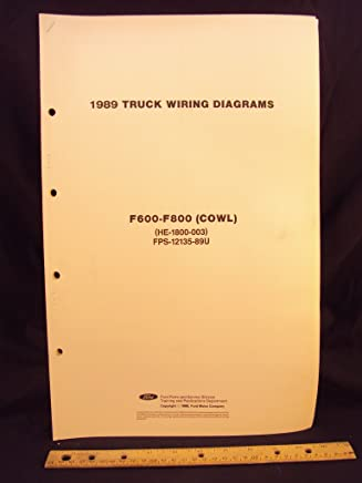 1989 ford f600, f700, & f800 series cowl truck electrical wiring diagrams /  schematics