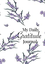 My Daily Gratitude Journal: A 52-Week Guide to Becoming Grateful