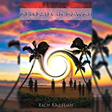 Afterlife in Hawaii: Stories and Experiences from a Spiritual Medium