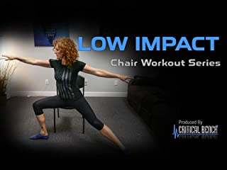Low Impact Chair Workout Series