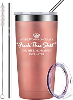 A Wise Woman Once Said, Stainless Steel Wine Tumbler with Lid and Straws Insulated Travel Tumbler Coffee Cup Funny Birthday Gifts for Women Friends (20 oz, Rose Gold)