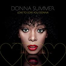 Best donna summer love to love you baby remix Reviews