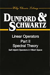 Linear Operators, Spectral Theory, Self Adjoint Operators in Hilbert Space, Part 2