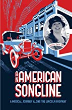 An American Songline: A Musical Journey Along the Lincoln Highway
