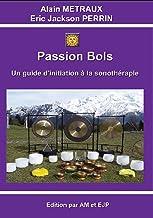 PASSION BOLS - Version 4 JANVIER 2019 (French Edition)