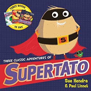 Three Classic Adventures of Supertato: Featuring: Veggies Assemble; Run, Veggies, Run!; Evil Pea Rules