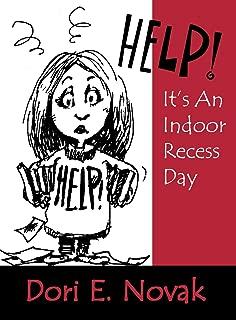 Help! It′s an Indoor Recess Day