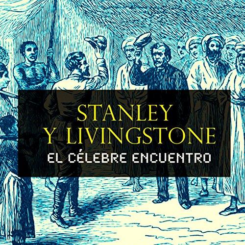 Stanley y Livingstone [Spanish Edition] copertina