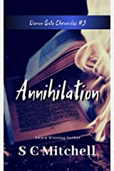 Annihilation (The Demon Gate Chronicles Book 3) Kindle Edition