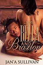 Bella and Braxton: A Hood Love Story