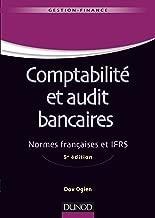 Comptabilité et audit bancaires - 5e éd.: Normes françaises et IFRS (Gestion master t. 1) (French Edition)