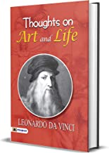 Thoughts on Art and Life (Best Motivational Books for Personal Development (Design Your Life))