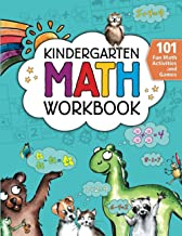 Kindergarten Math Workbook: 101 Fun Math Activities and Games   Addition and Subtraction, Counting, Worksheets, and More  ...