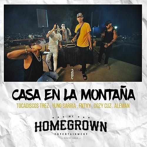 Casa en la Montaña [Explicit] by Tocadiscos Trez, Yung ...