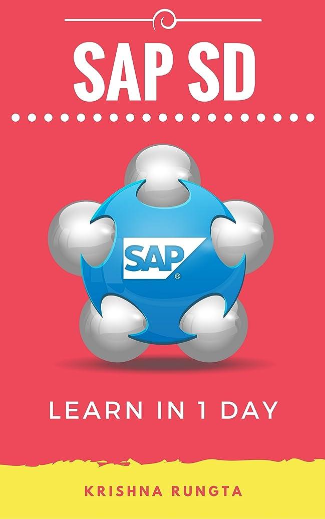 うなり声まばたきファンタジーLearn SAP SD in 1 Day: Definitive Guide to Learn SAP Sales & Distribution for Beginners (English Edition)
