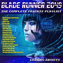 Blade Runner 2049 - The Complete Fantasy Playlist