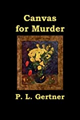 Canvas for Murder (Ellie Nelson Mystery Book 2) Kindle Edition