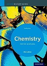 IB Chemistry Study Guide: 2014 Edition: Oxford IB Diploma Program