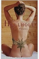 Hellhole West Virginia Kindle Edition
