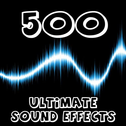 500 Ultimate Sound Effects