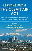 Lessons from the Clean Air Act: Building Durability and Adaptability into US Climate and Energy Policy