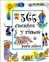 365 Cuentos y Rimas Para Ninos (365 Stories & Rhymes For) (Spanish Edition)