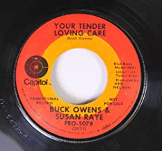 Buck Owens & Susan Raye 45 RPM You Tender Loving Care / The Great White Horse