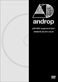 "LIVE DVD ""angstrom 0.3 pm"" @SHIBUYA-AX"