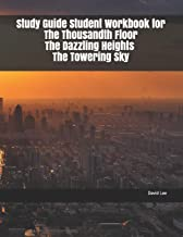 Study Guide Student Workbook for The Thousandth Floor The Dazzling Heights The Towering Sky