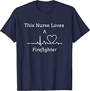 This Nurse Loves A Firefighter Heartbeat Heart