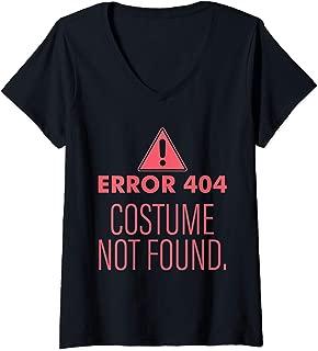 Womens Error 404 Costume Not Found - DIY Halloween Costume V-Neck T-Shirt