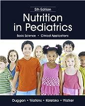 NUTRITION IN PEDIATRICS, 5TH EDITION