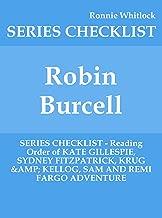 Robin Burcell - SERIES CHECKLIST - Reading Order of KATE GILLESPIE, SYDNEY FITZPATRICK, KRUG & KELLOG, SAM AND REMI FARGO ADVENTURE