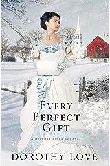 Every Perfect Gift (Hickory Ridge Romance) Paperback