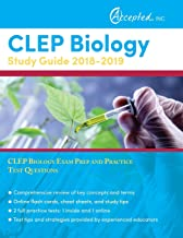 CLEP Biology Study Guide 2018-2019: CLEP Biology Exam Prep and Practice Test Questions