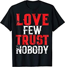 Urban Hip Hop T-Shirt Love Few Trust Nobody