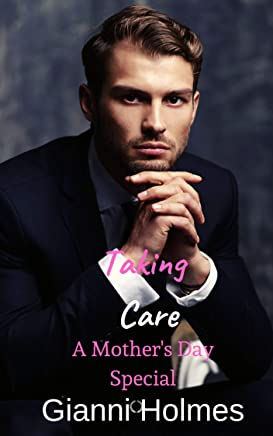 Take Care of You: A Mother's Day Special (Taking Care) (English Edition)