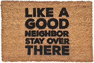 "Rise8 Studios | Funny Outdoor Doormat ""Like a Good Neighbor Stay Over There"" 