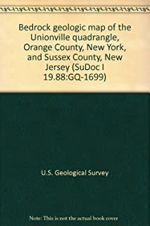 Bedrock geologic map of the Unionville quadrangle, Orange County, New York, and Sussex County, New Jersey (SuDoc I 19.88:GQ-1699)