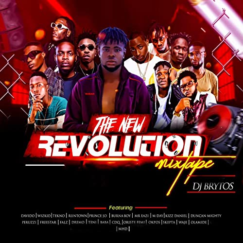 The New Revolution Mixtape (feat  Davido, Wizkid, Tekno, Runtown
