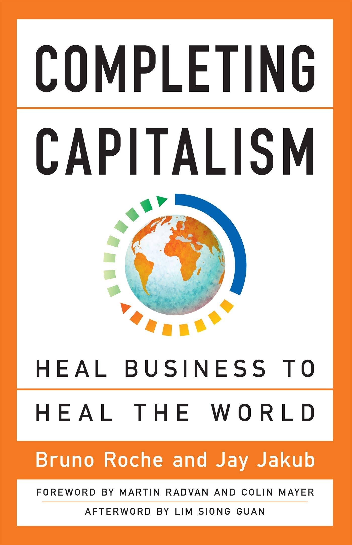 Image OfCompleting Capitalism: Heal Business To Heal The World