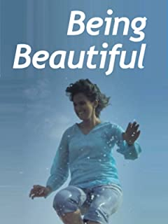 Clip: Being Beautiful