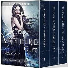 The Vampire Gift: Books 1-3 (New & Updated 2019 Edition)