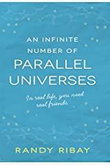 An Infinite Number of Parallel Universes Kindle Edition