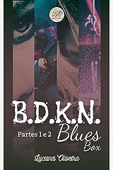 B.D.K.N. Blues Box: Partes 1 e 2 eBook Kindle