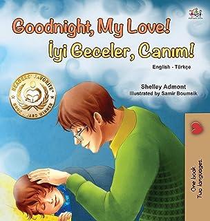 Goodnight, My Love! (English Turkish Bilingual Book for Kids)